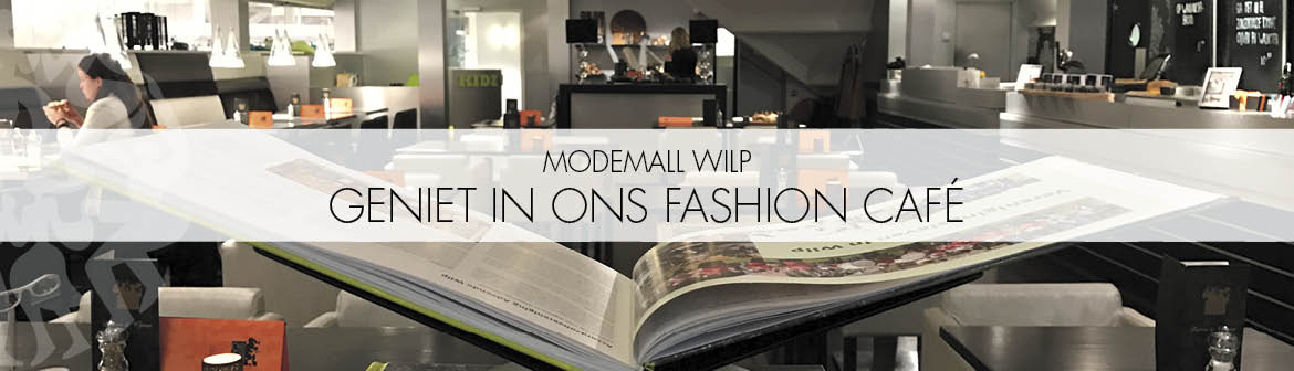 ModeMall Wilp Geniet in ons Fashion café
